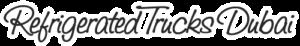 Refrigerated Trucks Rental in Dubai